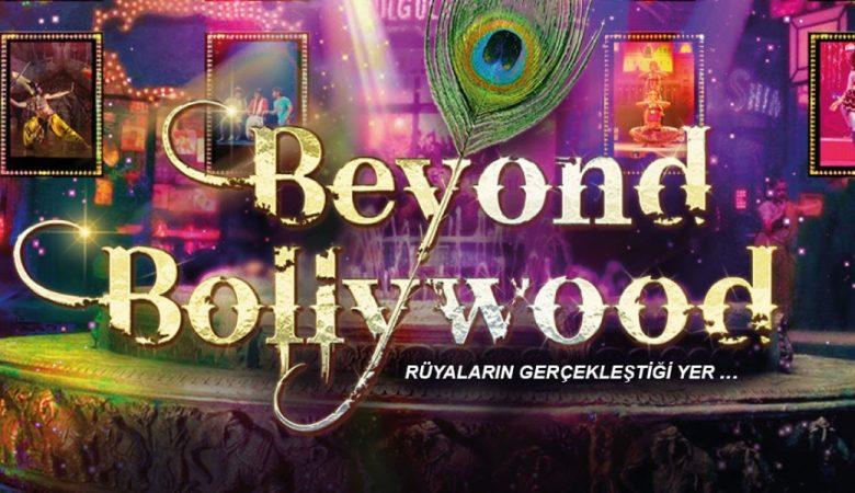 Beyond Bollywood İstanbul'a Geliyor!