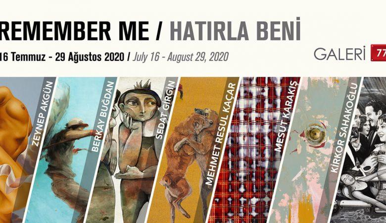 """Galeri 77'den """"Remember Me"""" Sergisi"""