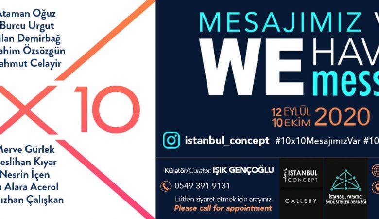 "Istanbul Concept Gallery'den ""Mesajımız Var!"""