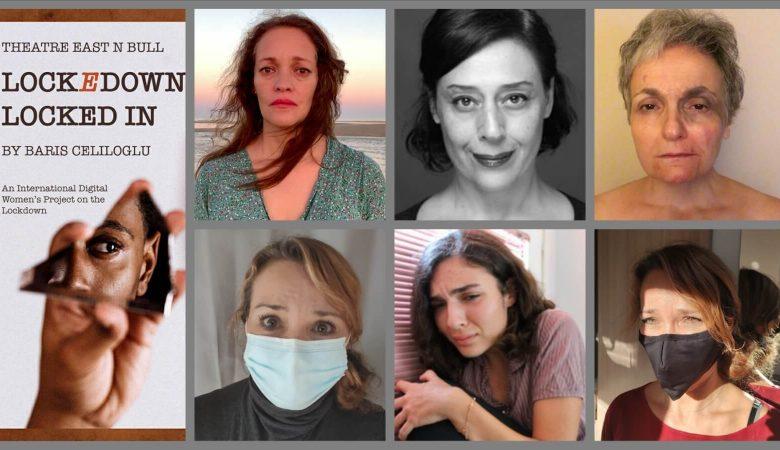 Uluslararası Dijital Tiyatro Projesi: Lockedown Locked In/Karantinada Mahsur