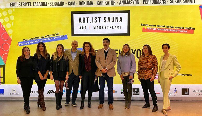 """Türkiye'nin İlk """"Sanat Pazaryeri"""" Art.Ist Sauna Kapılarını Açtı"""