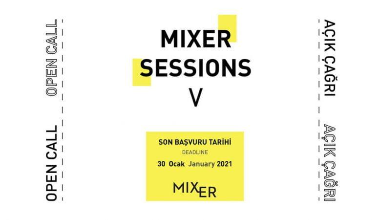"""""""Mixer Sessions V"""" Başvuruları Devam Ediyor!"""