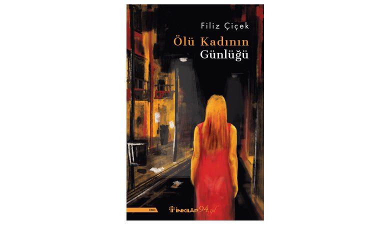 """Gizem Yüklü, Sürükleyici Bir Psikolojik Roman: """"Ölü Kadının Günlüğü"""" Çıktı!"""