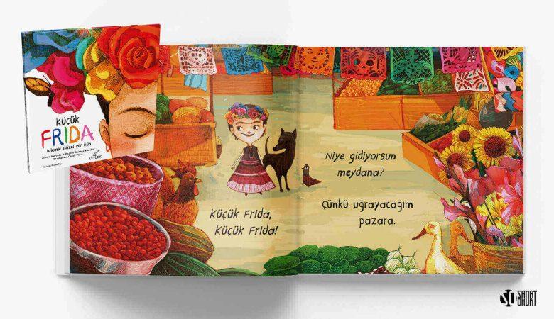 """Çocuklar Frida Kahlo İle Tanışıyor: """"Küçük Frida: Ailemle Güzel Bir Gün"""" Kitabı Çıktı"""