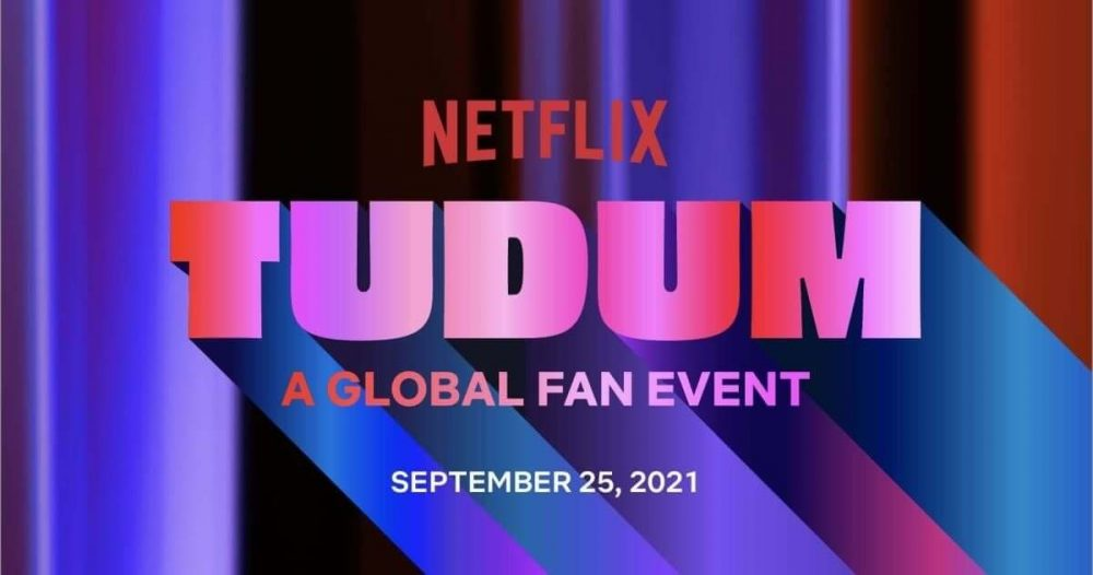 TUDUM: Hayranlara Yönelik Küresel Netflix Etkinliği