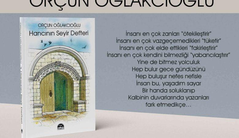 "Orçun Oğlakcıoğlu'nun Üçüncü Kitabı ""Hancının Seyir Defteri"" Çıktı"