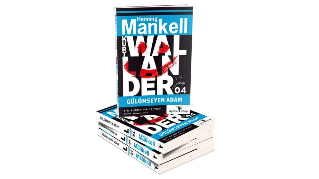 """Kurt Wallander Serisinin Dördüncü Kitabı """"Gülümseyen Adam"""" Çıktı"""