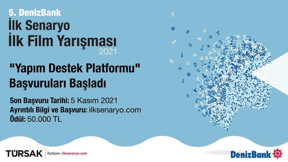 """DenizBank İlk Senaryo İlk Film Yarışması'nda """"Yapım Destek Platformu""""na Başvurular Başladı"""